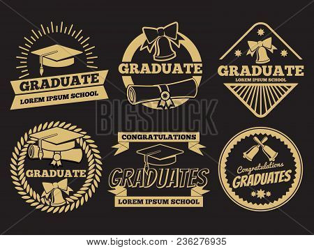 Vintage Student Graduate Vector Badges. Graduation Label Set. Graduation Badge And Label Vintage Uni