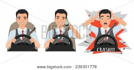 Don T Talk While Driving. Asian Man Had An Accident. Man Holding Mobile Phone While Driving Car, Clo