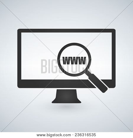 Computer Monitor And Magnifying Glass Searching Web Www Icon. Vector Illustration Isolated On Modern