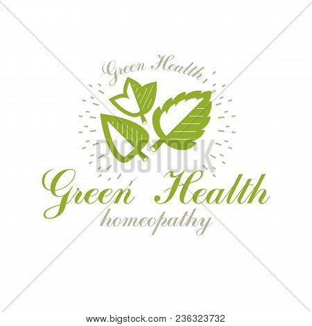 Green Leaves Isolated On White Background. Homeopathy Creative Symbol, Alternative Medicine.