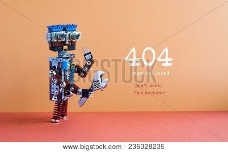 404 Error Page Not Found Concept. Don't Panic I'm A Mechanic. Hand Wrench Adjustable Spanner Robot H