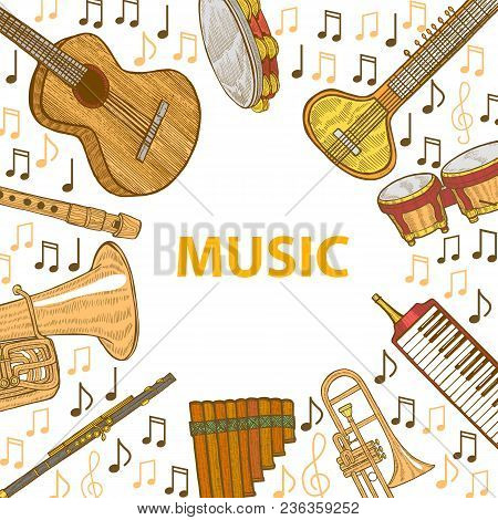 Musical Instruments Composition. Template In Hand Drawn Style For Fliers Prints Cards Banners. Vecto