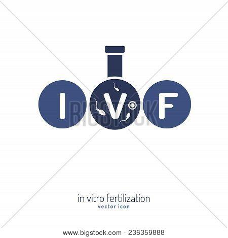 In Vitro Fertilisation Icon. Medical, Biological And Healthcare Concept. Artificial Insemination Ele