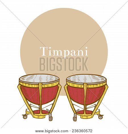Timpani. Musical Instrument In Hand Drawn Style For Surface Design Fliers Prints Cards Banners. Vect