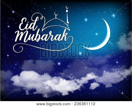 Eid Mubarak Background With Moon And Stars, Holy Month, Ramadan Kareem. Vector Illustration.