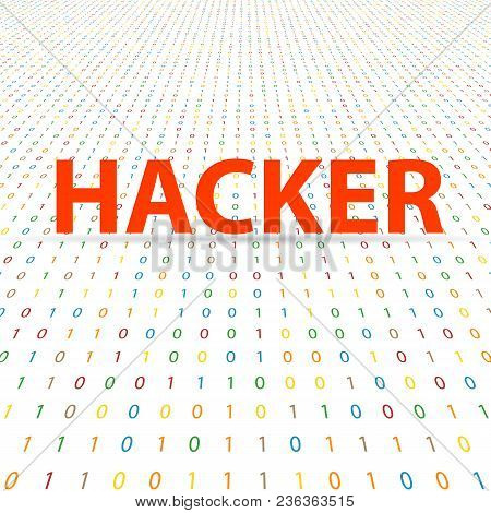 Hacker Inscription On A Digital Background. Vector Illustration .