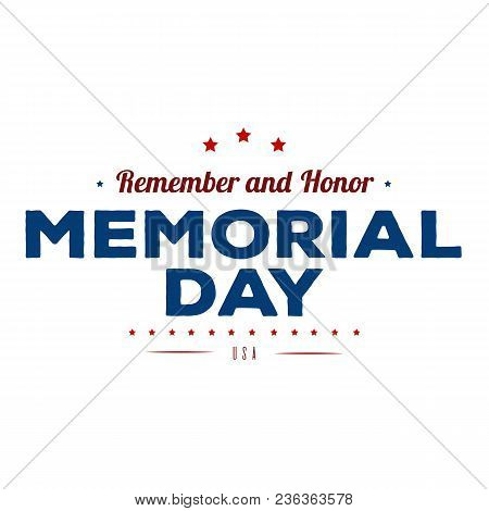 Memorial Day. Typography Design Layout For Usa Memorial Day Events, Sales, Promotion Vector Illustra
