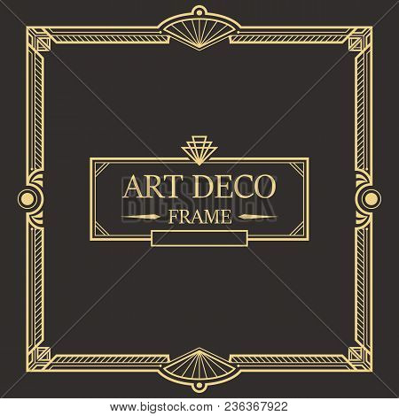 Art Deco Border And Frame. Creative Template In Style Of 1920s For Your Design. Vector Illustration.