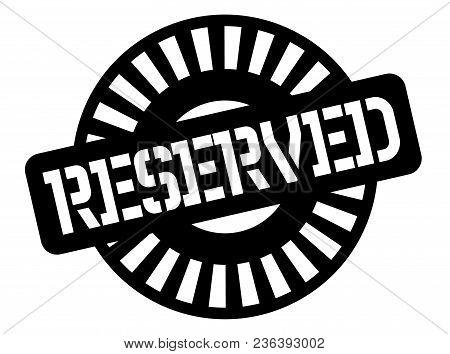 Reserved Black Stamp, Sign, Label Black Badge Series