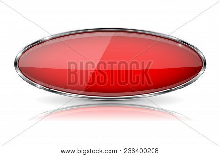 Red Oval Button With Chrome Frame. Vector 3d Illustration Isolated On White Background