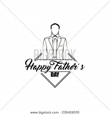 Fathers Day Card. Mans Silhouette, Suit, Necktie. Happy Fathers Day Holiday Gift. Vector Illustratio