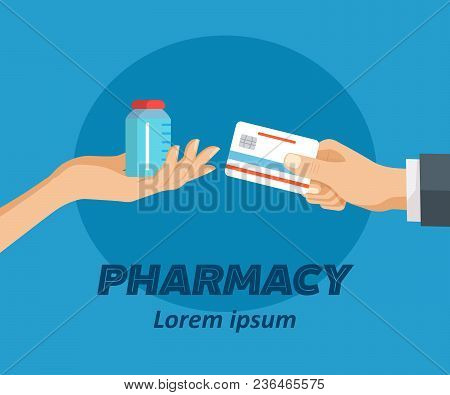 Pharmacy Flat Poster. Doctor Holding Bottle Of Drugs To Patient. Credit Card In Hand In Exchange For