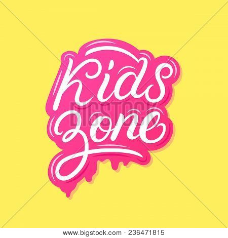 Kids Zone Hand Written Lettering Banner In Cartoon Style For Childrens Play Room, Game Room Decorati