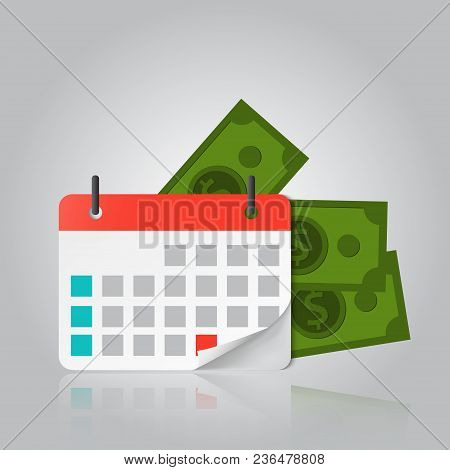 Concept Of Payment Date Or Payday Loan Like A Calendar With Money.