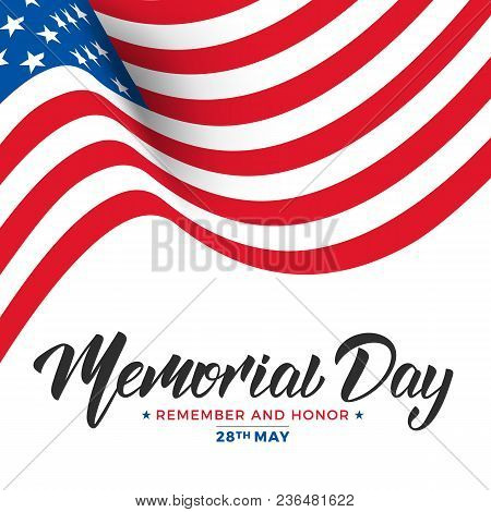 Memorial Day. Usa Memorial Day Card With Lettering And Waving Flag Of Usa.