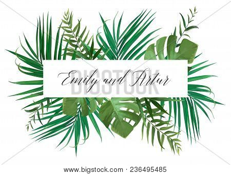 Wedding Floral Invitation, Invite Card. Vector Watercolor Style Exotic Palm Tree Green Leaves, Tropi