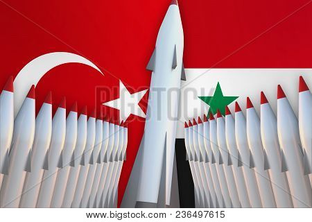 Missiles Of Turkey And Syria In A Row And Their Flags On Background - 3d Rendered Illustration