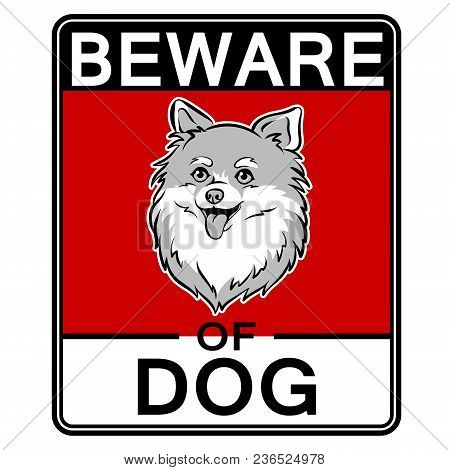 Beware Of Cute Dog Plate Pop Art Retro Vector Illustration. Isolated Image On White Background. Comi