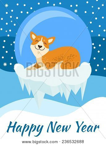 Happy New Year Congratulation From Corgi Poster On Blue Background Covered With Falling Snow. Vector