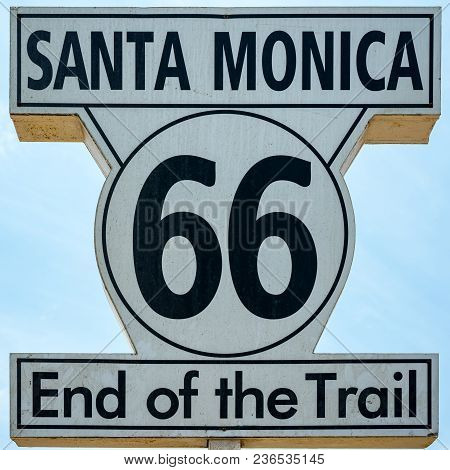 End Of The Trail Sign At Santa Monica Pier, California