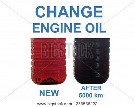 New And Used Engine Oil In Transparent Bottles