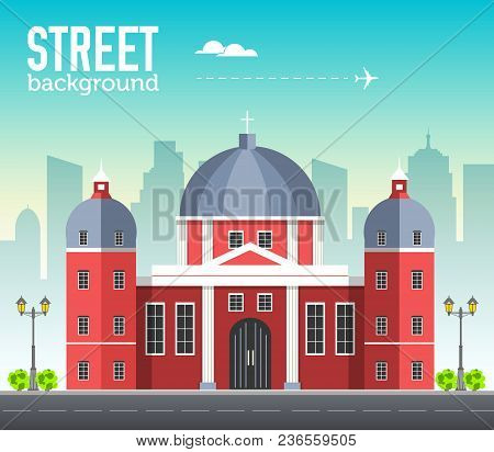 Church Building In City Space With Road On Flat Syle Background Concept. Vector Illustration