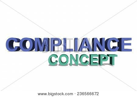 Compliance as 3D text on a white page for background