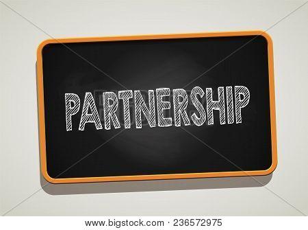 Partneship Written In Chalkboard. Conceptual Image With Word Partneship. Vector Stock.