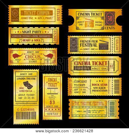 Set Of Golden Vector Tickets And Coupons Template. Can Be Used For Theatre, Cinema, Circus, Film Fes