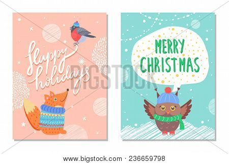 Merry Christmas Happy Holidays Greeting Cards With Owl In Cute Warm Hat And Scarf And Squirrel Vecto