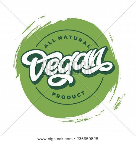 All Natural Vegan Product Sticker, Round Logo Vegetarian Diet Icon Clip Art, Green Label Graphic Des