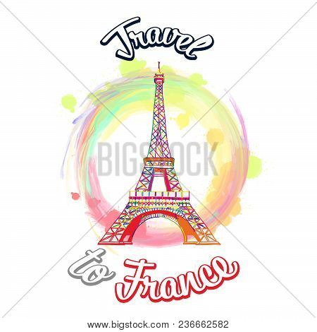 Travel To France Vector Concept. Hand Drawn Skyline Illustration. Travel The World Concept Vector Im