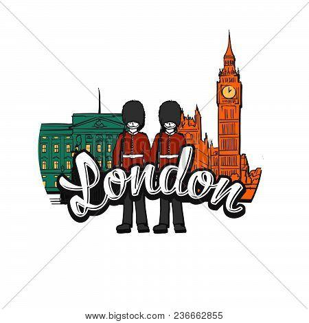 London Big Ben Drawing With Headline. Hand Drawn Skyline Illustration. Travel The World Concept Vect