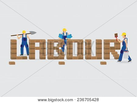 Group Of Workers Working Together To Build Brick Wall Text Reads Labour. Creative Vector Illustratio