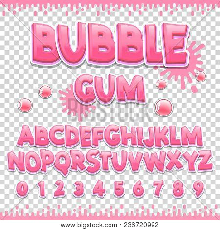 Bubble Gum Latin Font Design Sweet Abc Letters And Numbers Cute Children Alphabet