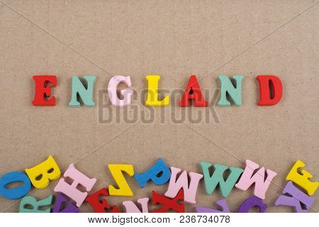 England Word On Paper Background Composed From Colorful Abc Alphabet Block Wooden Letters, Copy Spac