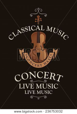 Vector Poster For A Concert Of Classical Music With Violin In Retro Style