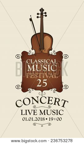 Vector Poster For A Concert Of Classical Music With Violin And Bow In Retro Style