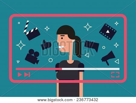 Flat Illustration Of Successful Video Blogger. Girl With Video Frame And Video Theme Icons - Camera,