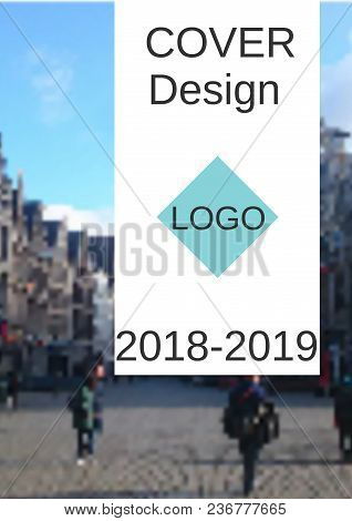 Cover Design, Magazine Size A4. Future Vector Template For Creating A Fashionable Abstract Backdrop