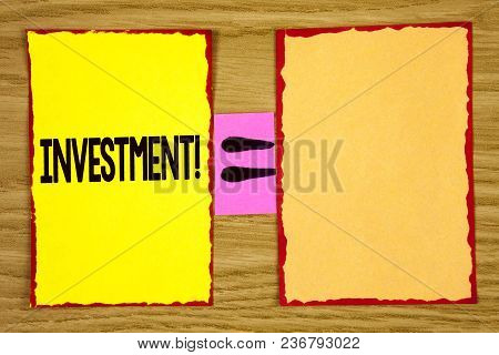Conceptual Hand Writing Showing Investment Motivational Call. Business Photo Text To Put Money Time