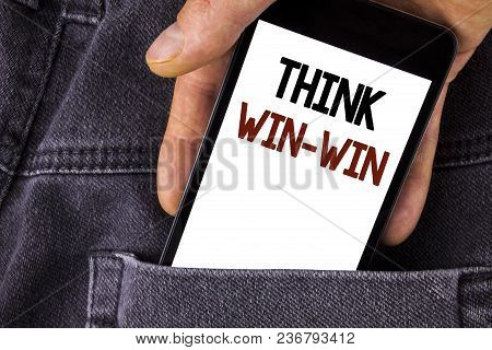 Conceptual Hand Writing Showing Think Win-win. Business Photo Text Negotiation Strategy For Both Par