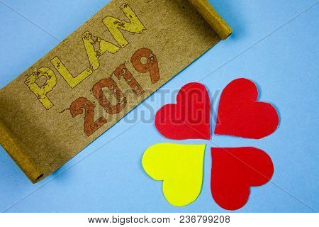 Conceptual Hand Writing Showing Plan 2019. Business Photo Showcasing Challenging Ideas Goals For New