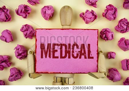 Handwriting Text Medical. Concept Meaning Related To Science Of Medicine Treatment For Illness Or In