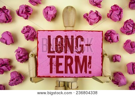 Handwriting Text Long-term Motivational Call. Concept Meaning Occurring Over Large Period Of Time Fu