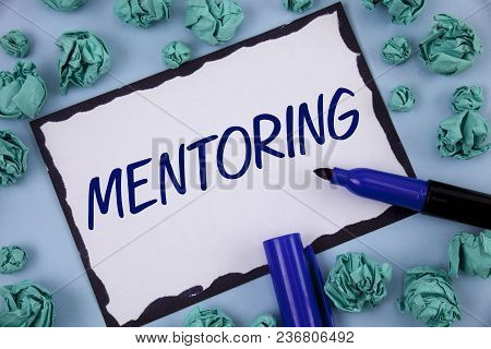 Writing Note Showing  Mentoring. Business Photo Showcasing To Give Advice Or Support To A Younger Le