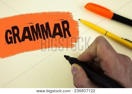 Writing Note Showing  Grammar. Business Photo Showcasing System And Structure Of A Language Correct