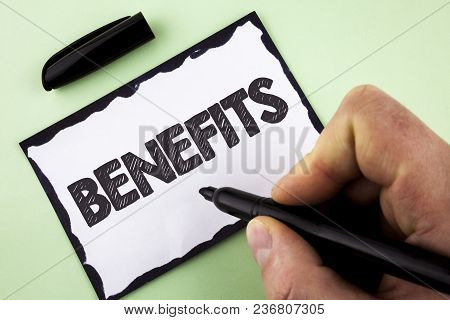 Handwriting Text Benefits. Concept Meaning Hike In Allowance For Senior Employees Of The Company Wri