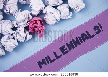 Word Writing Text Millennials Motivational Call. Business Concept For Generation Y Born From 1980s T