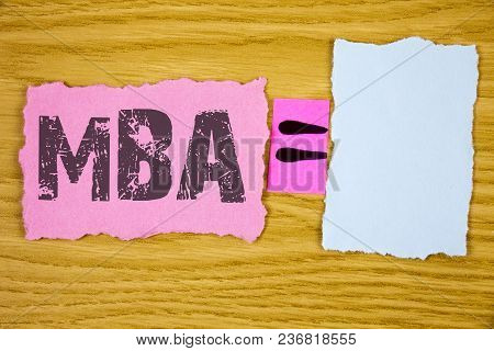 Writing Note Showing  Mba. Business Photo Showcasing Master Of Business Administration Advance Degre